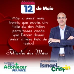 MÃE | Deputado Ismael Crispin parabeniza as mães de Rondônia